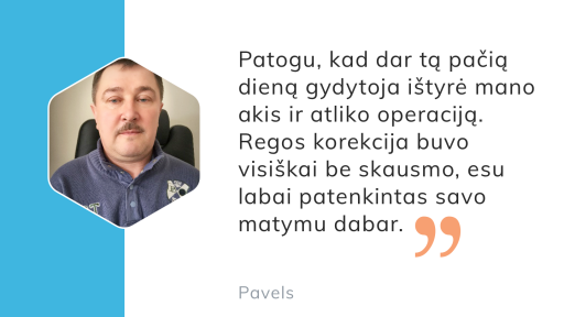 Pavelo sėkmės istorija: kaip įveikė didelį asigmatizmą